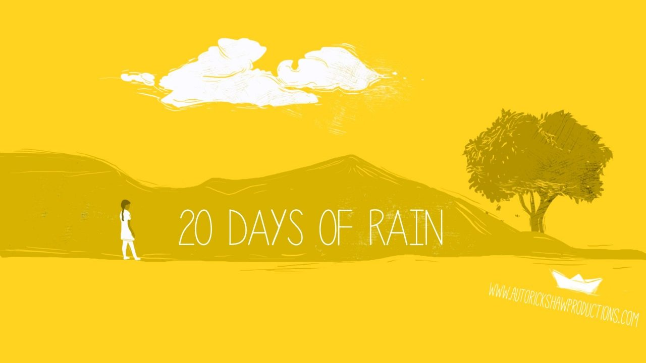 20 Days of Rain directed by Aastha Singh