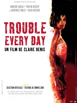 Trouble Every Day directed by Claire Denis