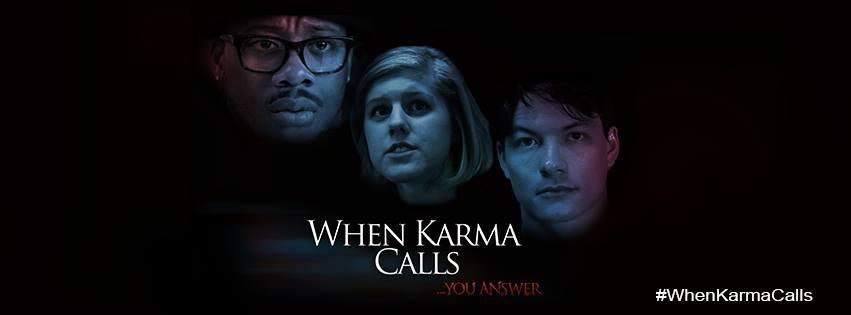 When Karma Calls
