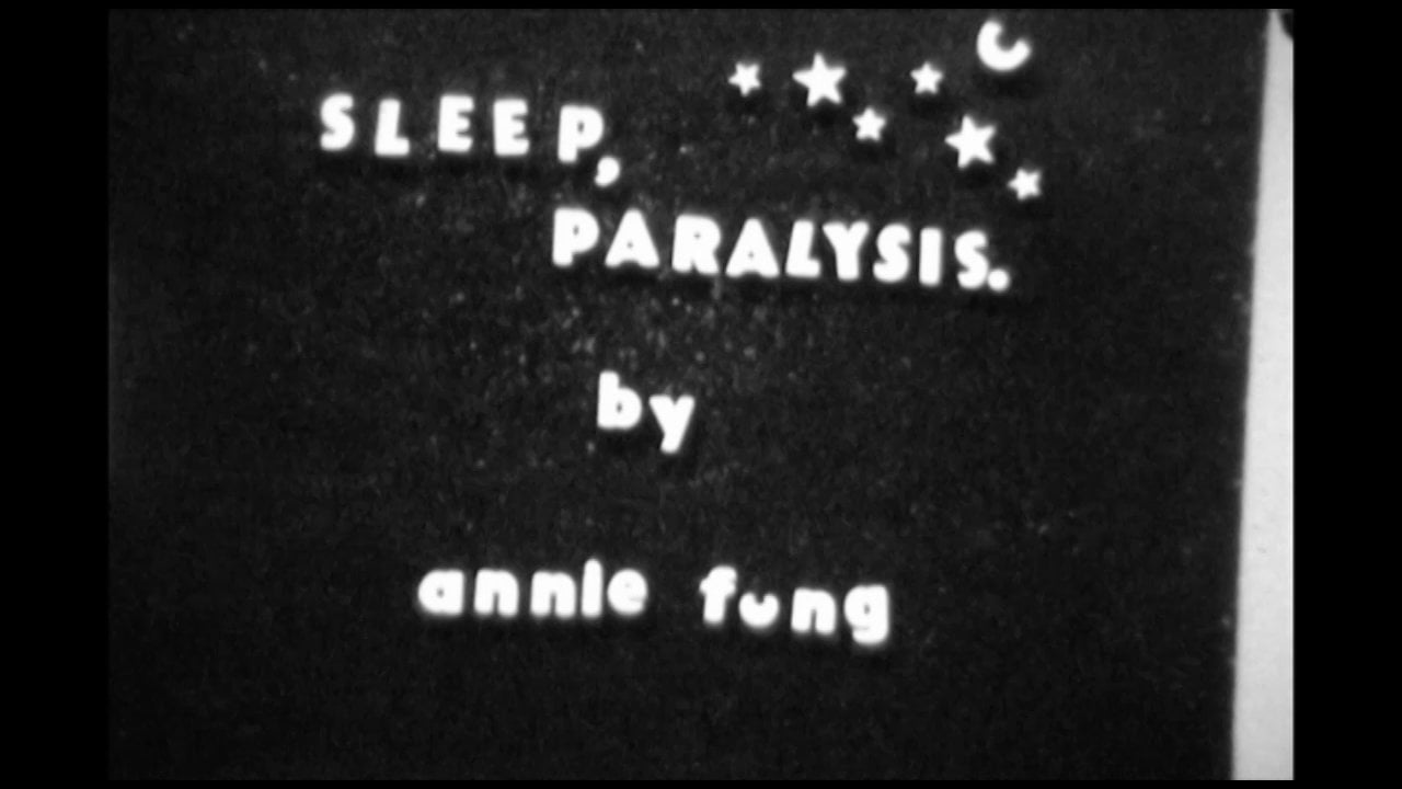 Sleep Paralysis directed by Annie Fung