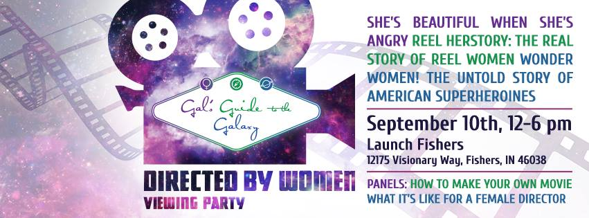 Gal's Guide to the Galaxy's #DirectedbyWomen Film Viewing Party - Hamilton County, Indiana, USA
