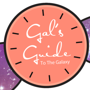 Gal's Guide to the Galaxy