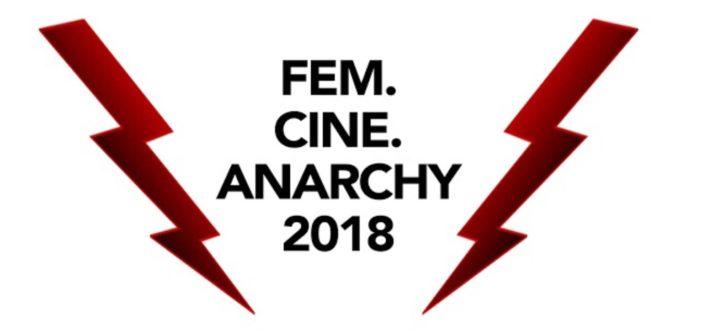 #DbW2018: Fem/Cine/Anarchy