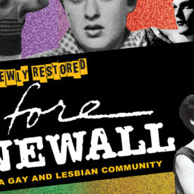 Greta Schiller: Before Stonewall